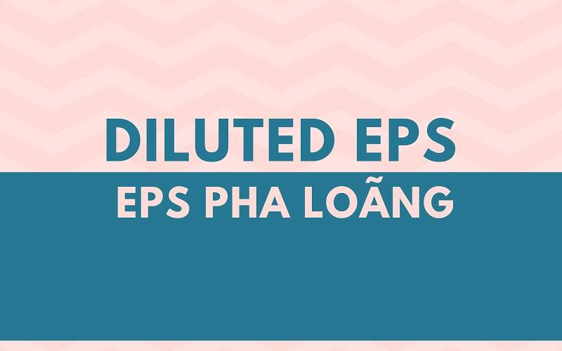 Chỉ số EPS có độ chính xác cao và cần được theo dõi