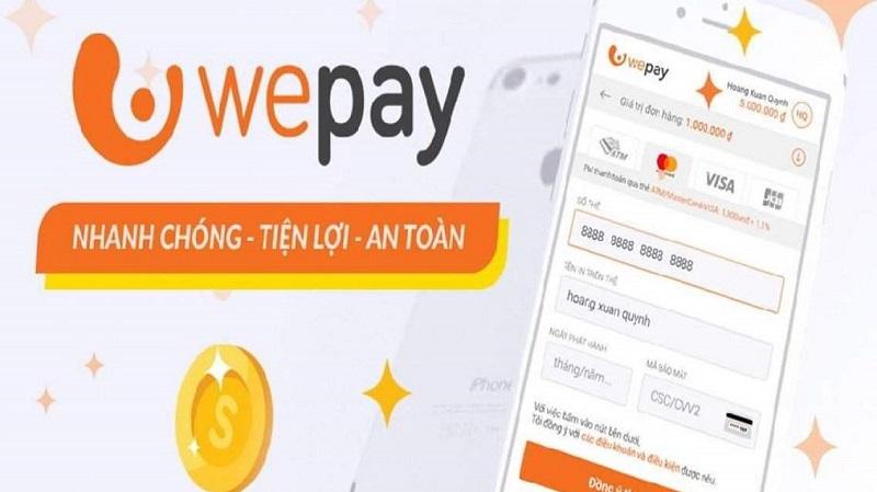 WePay nhận được sự tin tưởng lớn của khách hàng tại Việt Nam