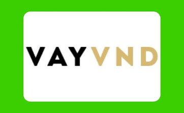 VayVND - Giải pháp vay tiền trực tuyến