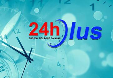 24HPLUS - Dịch vụ hỗ trợ tư vấn tài chính