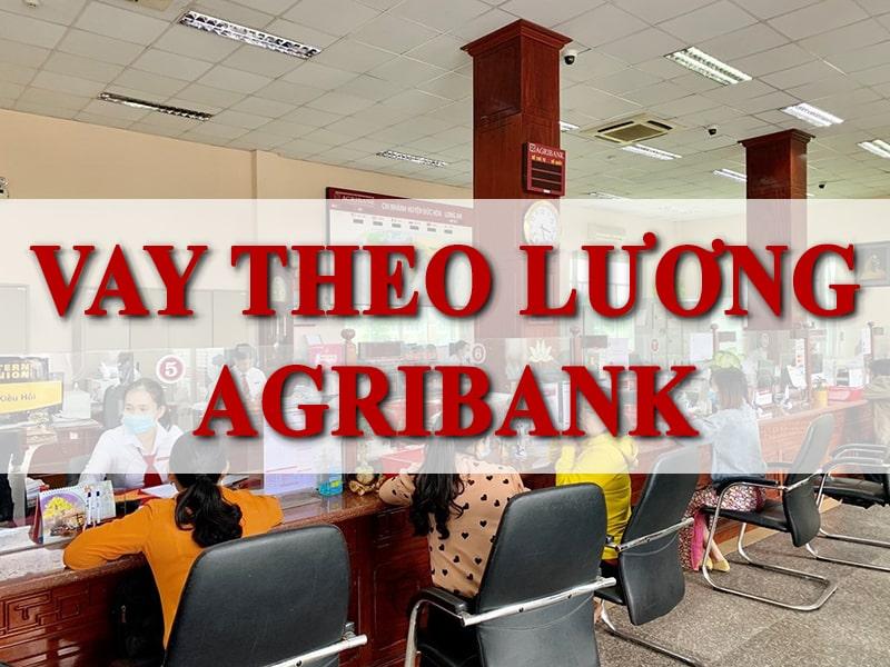 Agribank có nhiều gói hỗ trợ vay theo lương