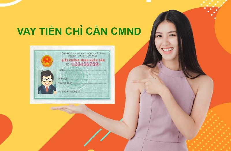 Vay tiền chỉ cần CMND?