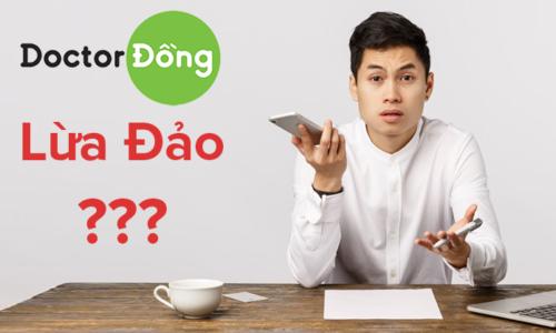 Doctor Đồng có lừa đảo hay không?