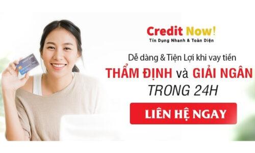 Hướng dẫn cách vay tiền Credit Now chi tiết 2021