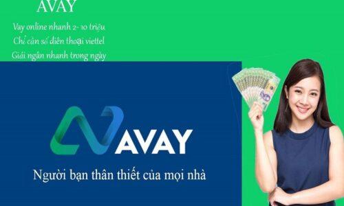 Hướng dẫn cách vay tiền Avay chi tiết 2021