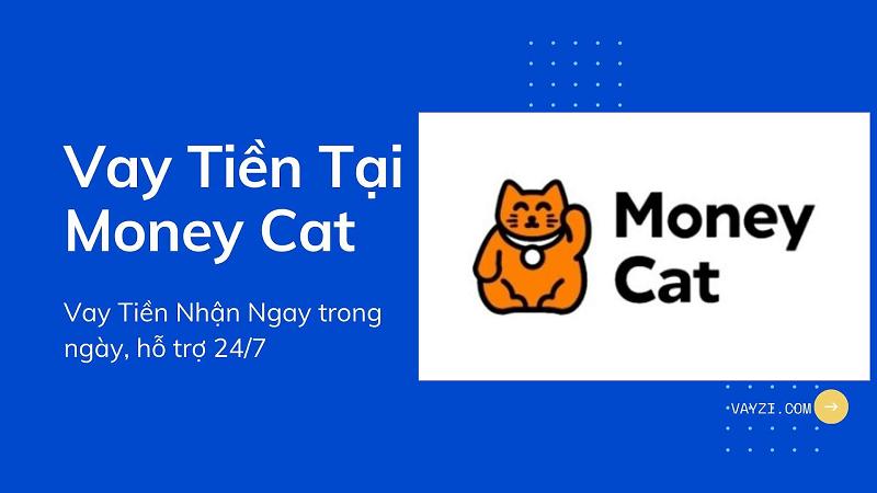MoneyCat đang là một trong những đơn vị cho vay online uy tín Việt Nam