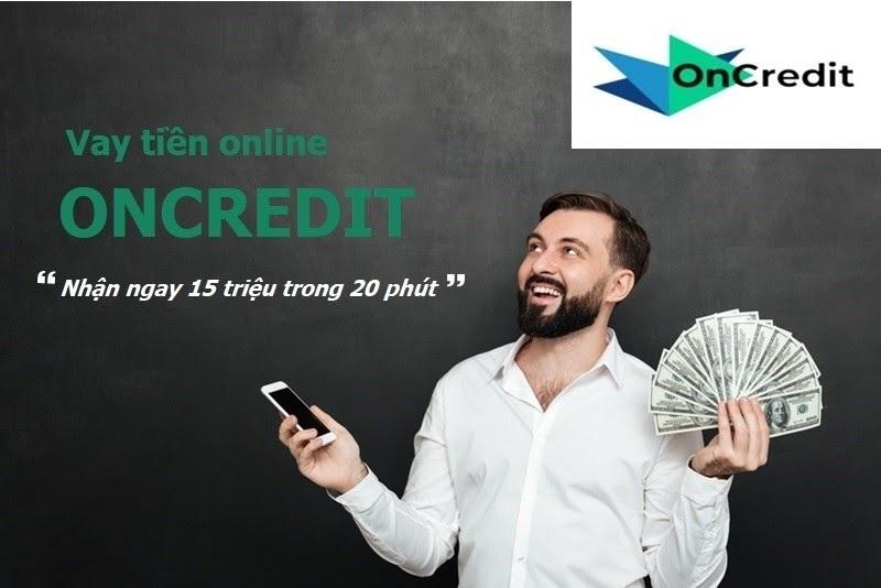 Vay tiền OnCredit vay nhanh với lãi suất thấp