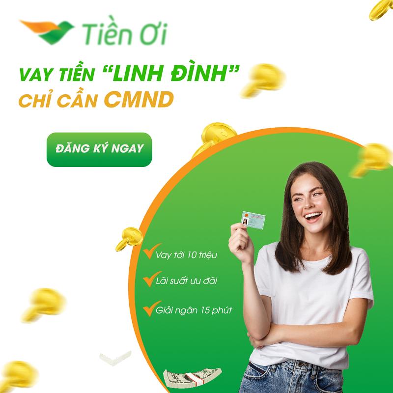 Tiền Ơi - Ứng dụng vay tiền online siêu tốc chỉ cần CMND
