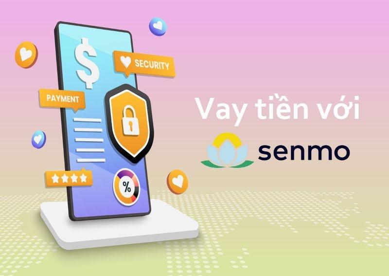 Senmo – Vay tiền Online nhanh chóng